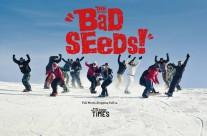 Nitro: Bad Seeds!
